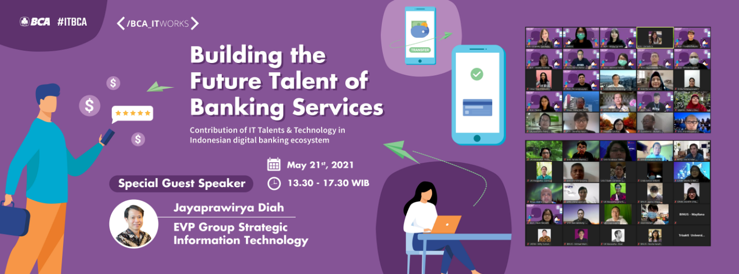 [SUMMARY] BCA IT WORKS: Building the Future Talent of Banking Services